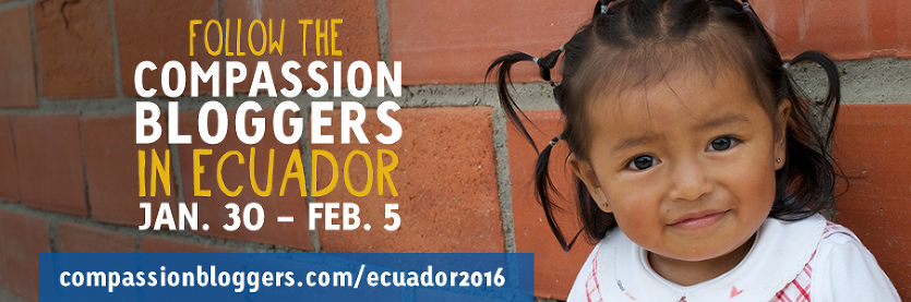 compassion-bloggers-ecuador-2016-spotlight